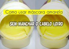 Como usar máscaras amarelas sem manchar seu loiro