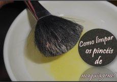 Como limpar os pincéis de maquiagem sem danificá-los