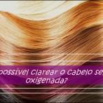 Como clarear o cabelo sem oxigenada, apenas com neutralizante e pó descolorante!