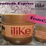 Hidratação Express ILike Professional. Testei.