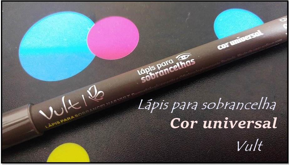 Lápis para sobrancelha cor universal da Vult