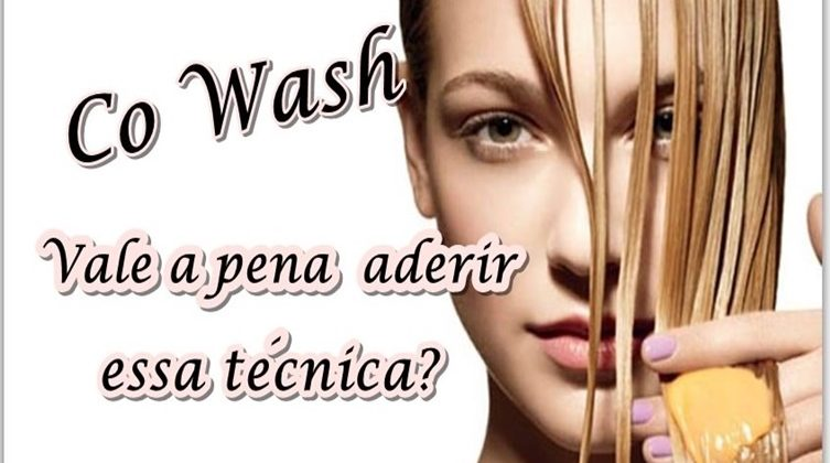 Co Wash O que é Como fazer