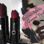 Resenha: Batom Queen Fashion Matte