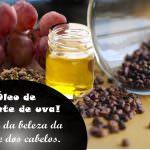 Óleo de semente de  uva. E seus benefícios para a pele e os cabelos.