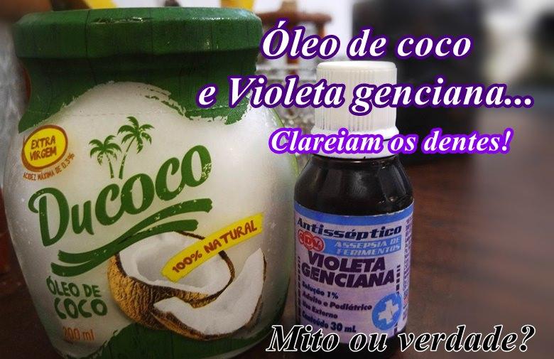 Óleo de coco e Violeta genciana clareiam os dentes. Mito ou verdade?