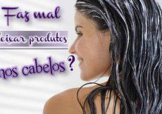 Faz mal deixar produtos nos cabelos?