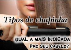 Tipos de chapinha para o cabelo